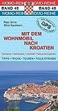 Mit dem Wohnmobil nach Kroatien - Peter Simm