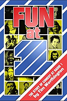 Fun At One: The Story of Comedy at BBC Radio 1