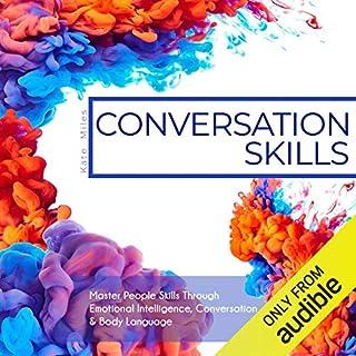 Conversation Skills: Master People Skills Through Emotional Intelligence, Conversation & Body Language cover art