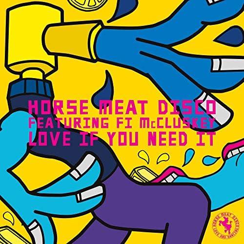 Horse Meat Disco feat. Fi McCluskey