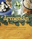 The Armenian Table Cookbook: 1...