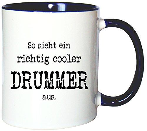 Mister Merchandise Kaffeetasse Becher So Sieht EIN richtig Cooler Drummer aus. Schlagzeug Schlagzeuger, Farbe: Weiß-Blau