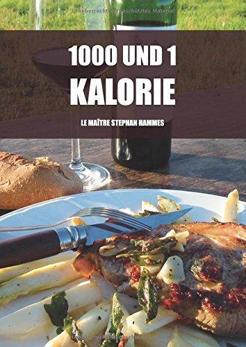 1000 und 1 Kalorie (1000 und xx Kalorien)