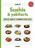 Sushis et brochettes - Le goût du Japon