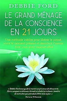 Le grand ménage de la conscience en 21 jours 2894362684 Book Cover