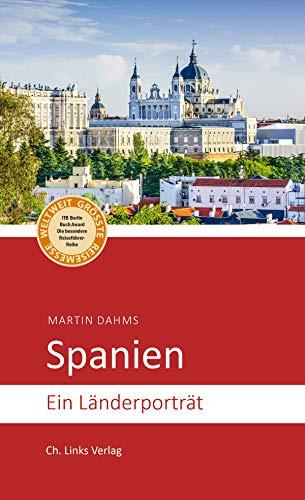 Spanien: Ein Länderporträt (Länderporträts) (German Edition)