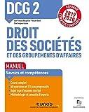 DCG 2 Droit des sociétés et des groupements d'affaires - Manuel - Réforme 19/20 - Réforme Expertise comptable 2019-2020 (2019-2020)
