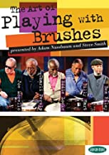 The Art of Playing with Brushes DVD/Play Along CD by Steve Smith