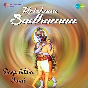 "Deepshikha Tumi (From ""Krishnna Sudhamaa"") - Single"