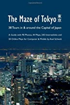 The Maze Of Tokyo - 38 Tours In & Around The Capital Of Japan