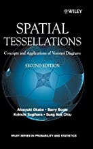 Spatial Tessellations: Concepts and Applications of Voronoi Diagrams by Atsuyuki Okabe (2000-07-26)