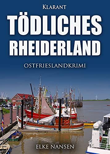 Buchseite und Rezensionen zu 'Tödliches Rheiderland. Ostfrieslandkrimi' von  Elke Nansen