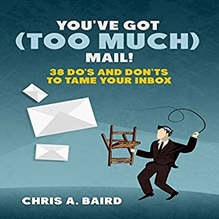 You've Got (Too Much) Mail! audiobook cover art