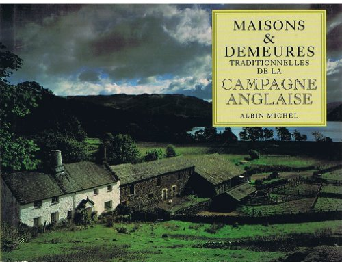 Maisons et Demeures Traditionnelles de la Campagne Anglaise