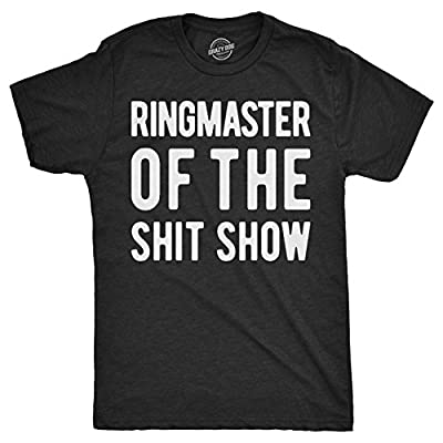 Mens Ringmaster of The Shitshow T Shirt Funny Parent Gift Sarcastic Novelty Top (Heather Black) - XL