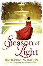 Season of Light by McMahon Katharine (2011-11-10) Hardcover
