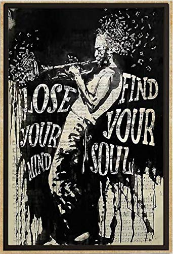 Trumpet Man Lose You Mind find Your Soul Poster, No Frame Wall Art Home Decor Motivation Quotes