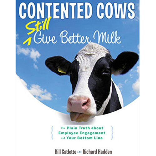 Contented Cows Still Give Better Milk, Revised and Expanded audiobook cover art