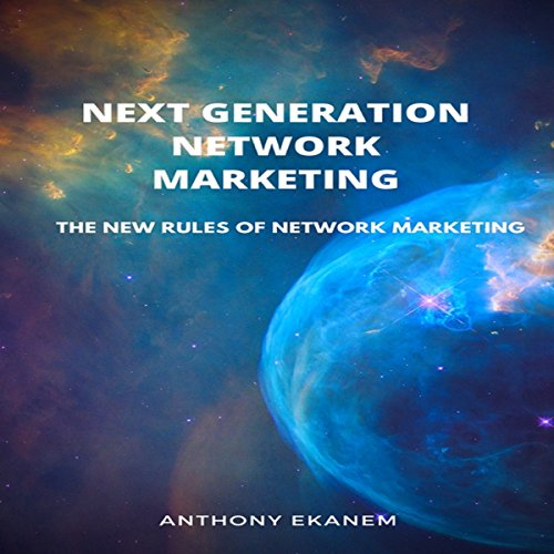 Next Generation Network Marketing audiobook cover art