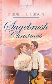 Sagebrush Christmas (Truly Yours Digital Editions Book 667)