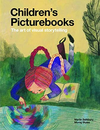 Childrens Picturebooks: The Art of Visual Storytelling (English Edition)