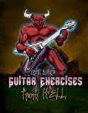 Guitar Exercises from Hell (English Edition)