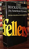 The Rockefellers: An American Dynasty 0451074513 Book Cover