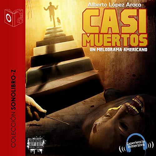 Casi muertos [Almost Dead] cover art