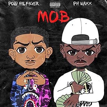 Mob (feat. PH Waxx)