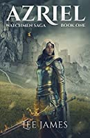 Azriel: Watchmen Saga, Book One