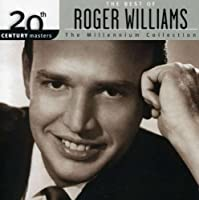 Millennium Collection - 20th Century Masters by Roger Williams (2004-03-09)