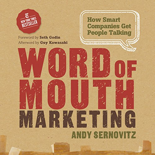 Word of Mouth Marketing: How Smart Companies Get People Talking audiobook cover art