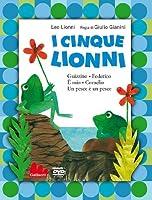 I Cinque Lionni [Italian Edition]