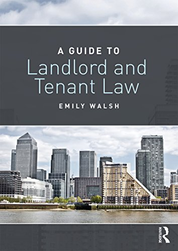 A Guide to Landlord and Tenant Law (English Edition)