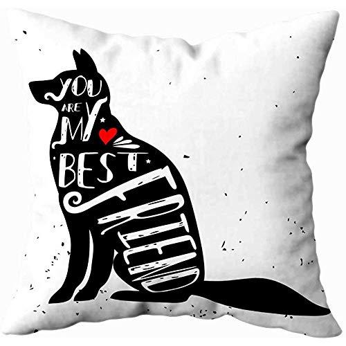 July Kissenbezüge Hipster Typographic Poster Dog Silhouette Phrase sind Meine Beste Inspiration
