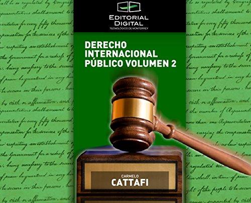 Derecho Internacional Público. Volumen 2