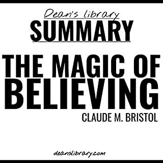 Summary: The Magic of Believing by Claude M. Bristol audiobook cover art