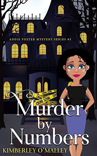 Murder By Numbers (Addie Foster Mysteries)