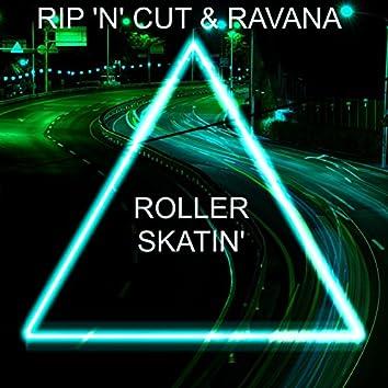 Rollerskatin'
