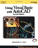 Using Visual Basic with AutoCAD 2000 (Autodesk's Programmer)