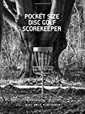 Pocket Size Disc Golf Scorekeeper: Tree's Are Not Your Friend When You Play...