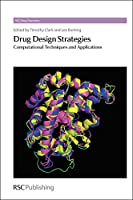 Drug Design Strategies: Computational Techniques and Applications (Drug Discovery)