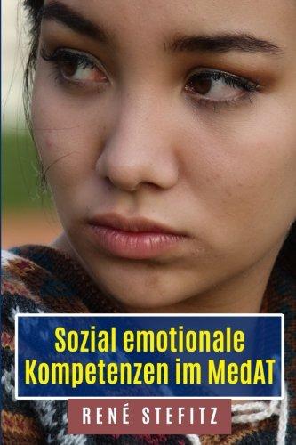 Sozial-emotionale Kompetenzen im MedAT: 2. Auflage April 2018