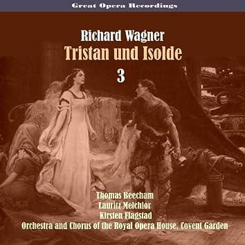 Great Opera Recordings / Richard Wagner - Tristan Und Isolde, Vol. 3 [1937]