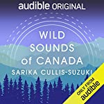 Wild Sounds of Canada