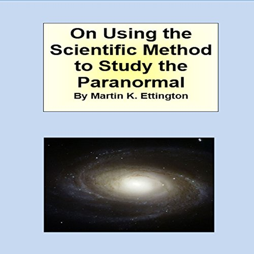 On Using Scientific Method to Study the Paranormal audiobook cover art