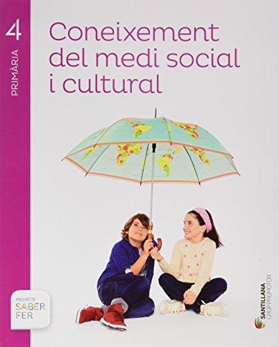 CONEIXEMENT DEL MEDI SOCIAL I CULTURAL 4 PRIMARIA SABER FER - 9788491302896