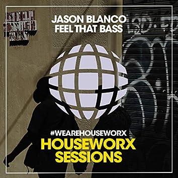 Feel That Bass