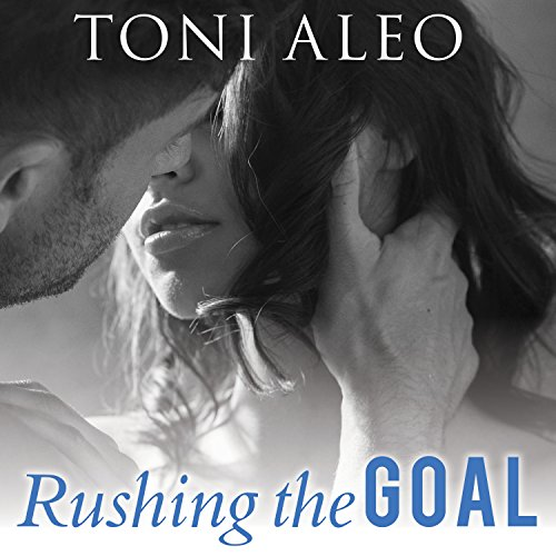 Rushing the Goal audiobook cover art