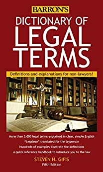Dictionary of Legal Terms: Definitions and Explanations for Non-Lawyers by [Steven H. Gifis]
